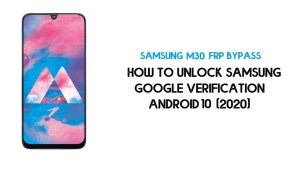 Samsung M30 FRP Unlock | Bypass Google Account Android 10 -Latest