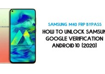Unlock FRP Samsung M40 | How to Bypass Google Verification – Android 10 (2020)