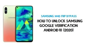 Samsung M40 FRP Unlock | Bypass Google Account Android 10- Latest