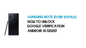 Samsung Note 10 FRP Bypass | How to Unlock Samsung SM-N970F/U/W/N Google Verification – Android 10 (2020)