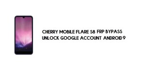 Cherry Mobile Flare S8 FRP Bypass Without PC | Unlock Google – Android 9
