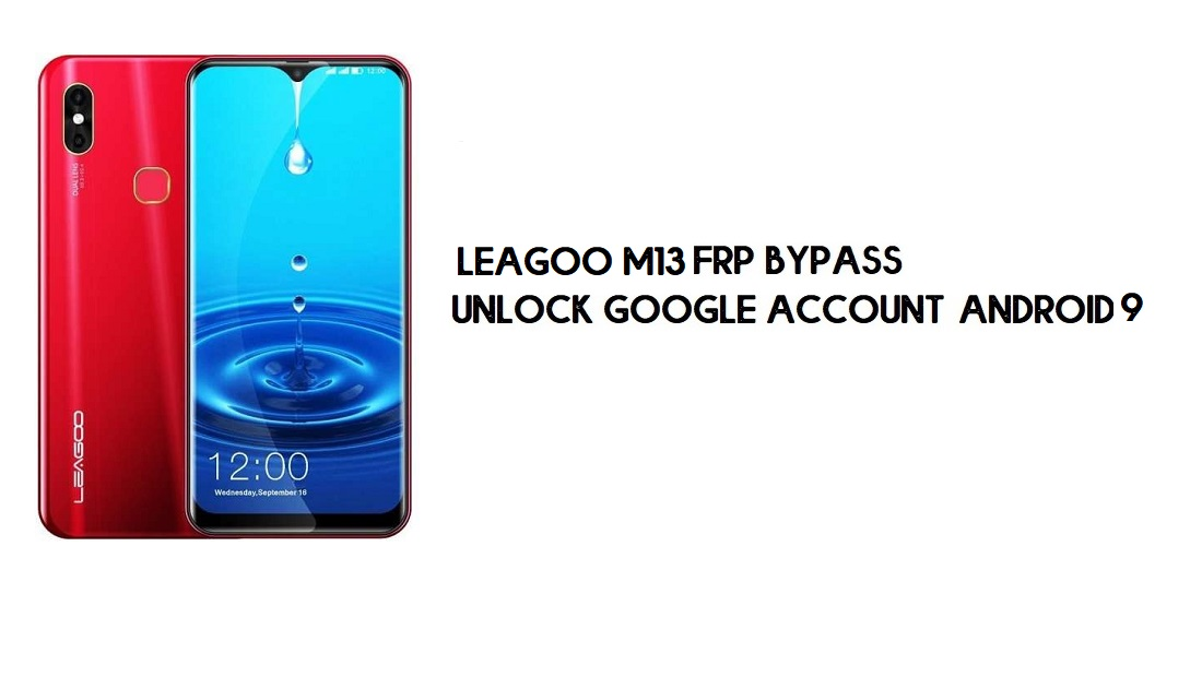 Leagoo M13 FRP Bypass Without PC | Unlock Google – Android 9 (Free)