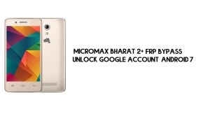 Micromax Bharat 2 Plus FRP Bypass No PC | Unlock Google – Android 7