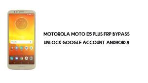Motorola Moto E5 Plus FRP Bypass | Unlock Google Account Android 8.0
