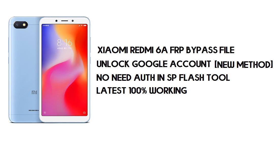 Xiaomi Redmi 6A FRP File (Unlock Google) No Need Auth [MIUI 12] -2021