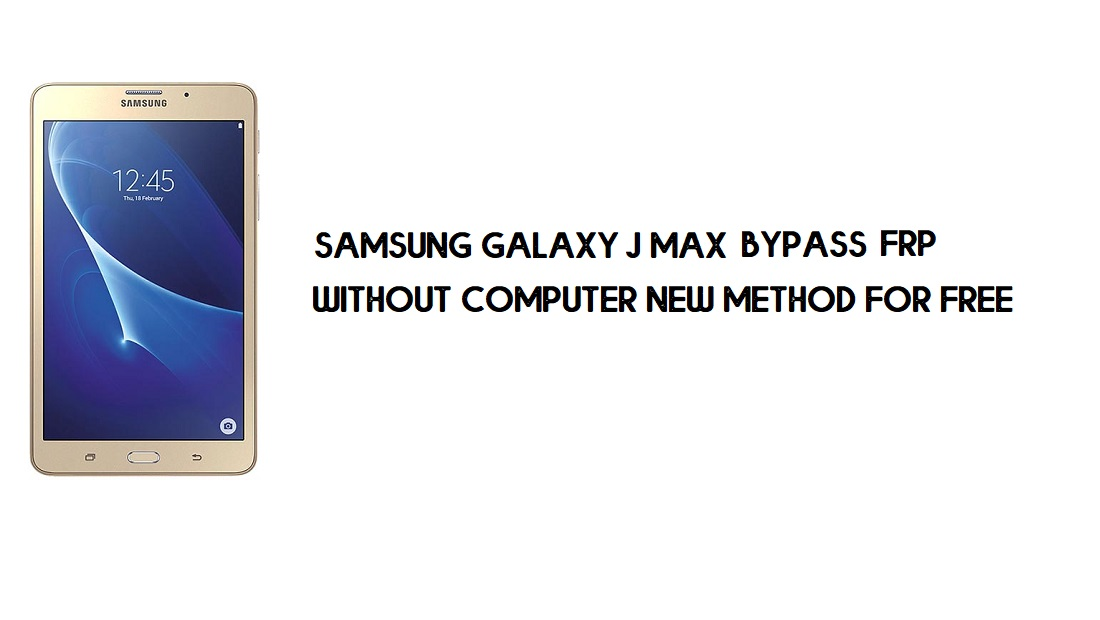Samsung J Max FRP Bypass | Google Account Unlock [Without Computer]
