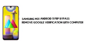 Samsung M31 Android 11 FRP Bypass | Google Account Remove for free