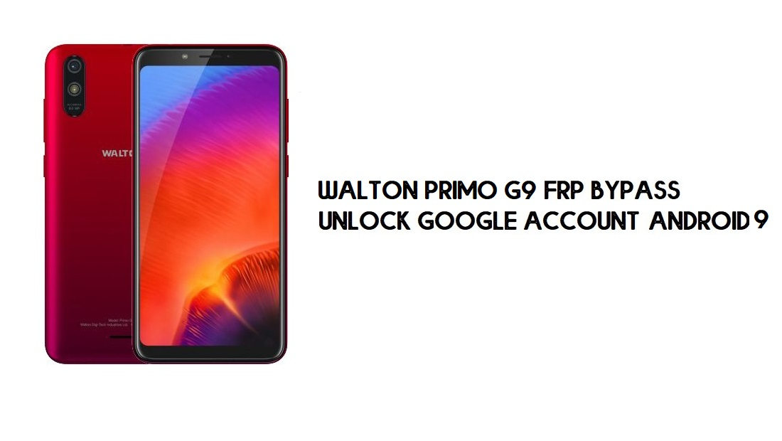Walton Primo G9 FRP Bypass Without PC | Unlock Google – Android 9