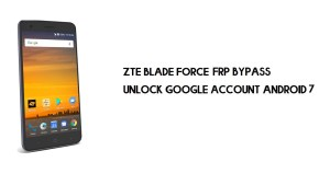 ZTE Blade Force FRP Bypass | How to Unlock Google Verification (Android 7.1)- Without PC