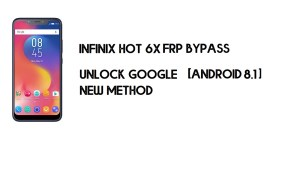 Infinix Hot 6X X623 FRP Bypass Without PC | Unlock Google – Android 8.1