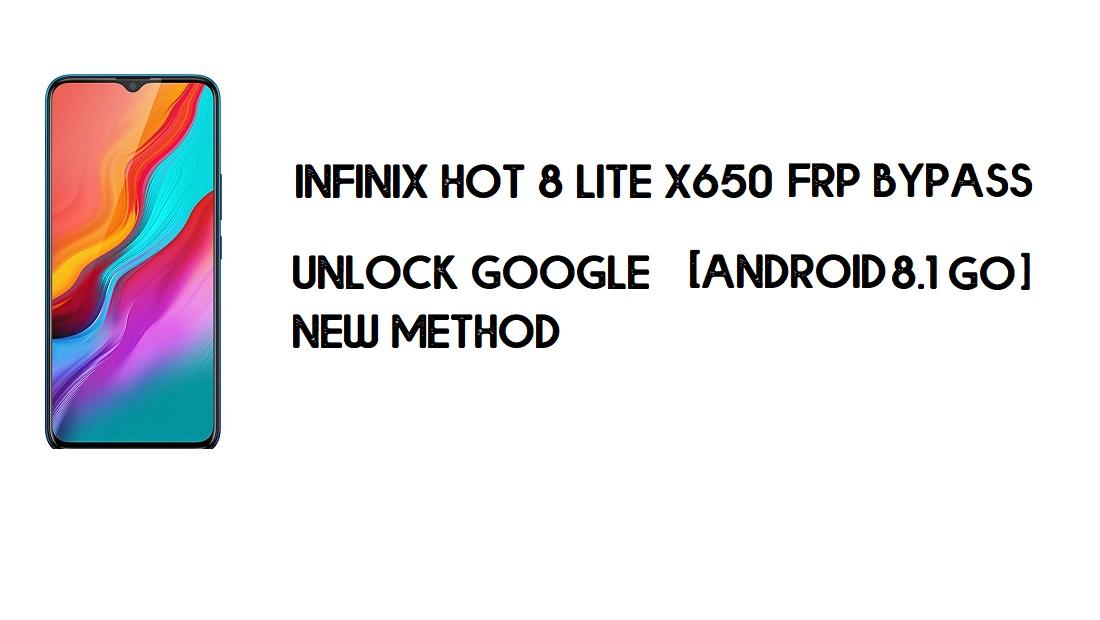 Infinix Hot 8 Lite X650 FRP Bypass No PC | Unlock Google – Android 8.1