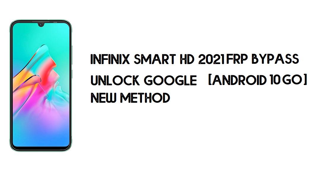 Infinix Smart HD 2021 FRP Bypass | Unlock Google – Android 10 Go