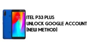 Itel P33 Plus FRP Bypass - Unlock Google Account – Android 8.1 Go