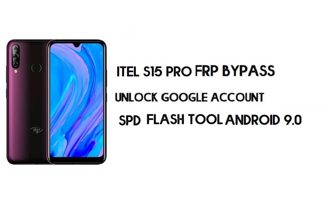 Itel S15 Pro FRP Bypass File | Itel L6002P Unlock Google File (Android 9)