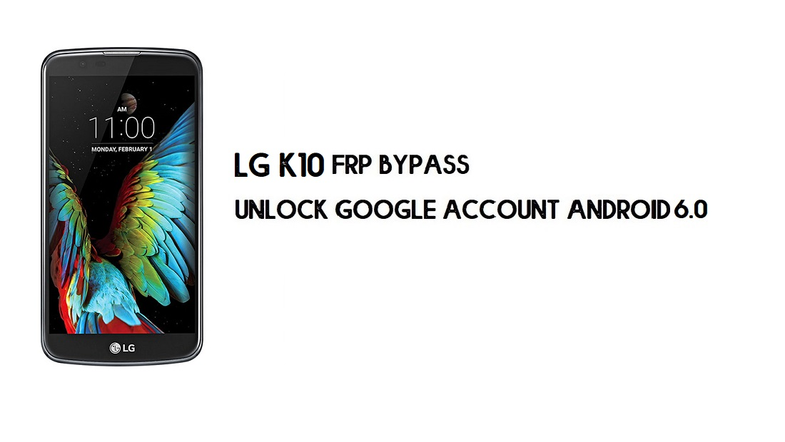 LG K10 FRP Bypass Without Computer | Unlock Android 6.0 (In 2mins)