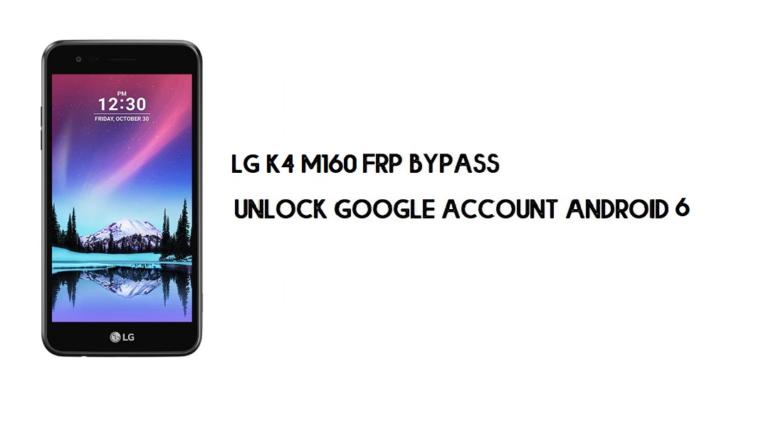 LG K4 (2017) M160 FRP Bypass Without PC | Unlock Android 6 (In 2mins)