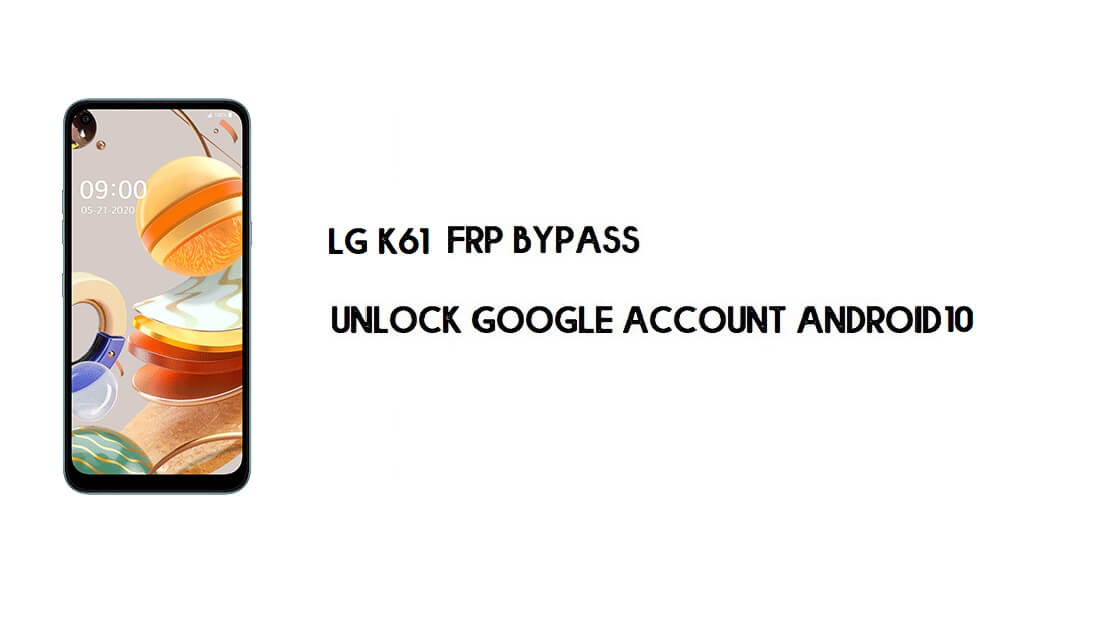 LG K61 FRP Bypass Without Computer | Unlock Google Lock (Easy Steps)