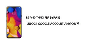 LG V40 ThinQ FRP Bypass Without PC | Unlock Google Android 10 (New)