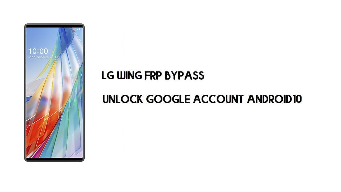LG Wing FRP Bypass Without Computer | Unlock Google Lock (Easy)