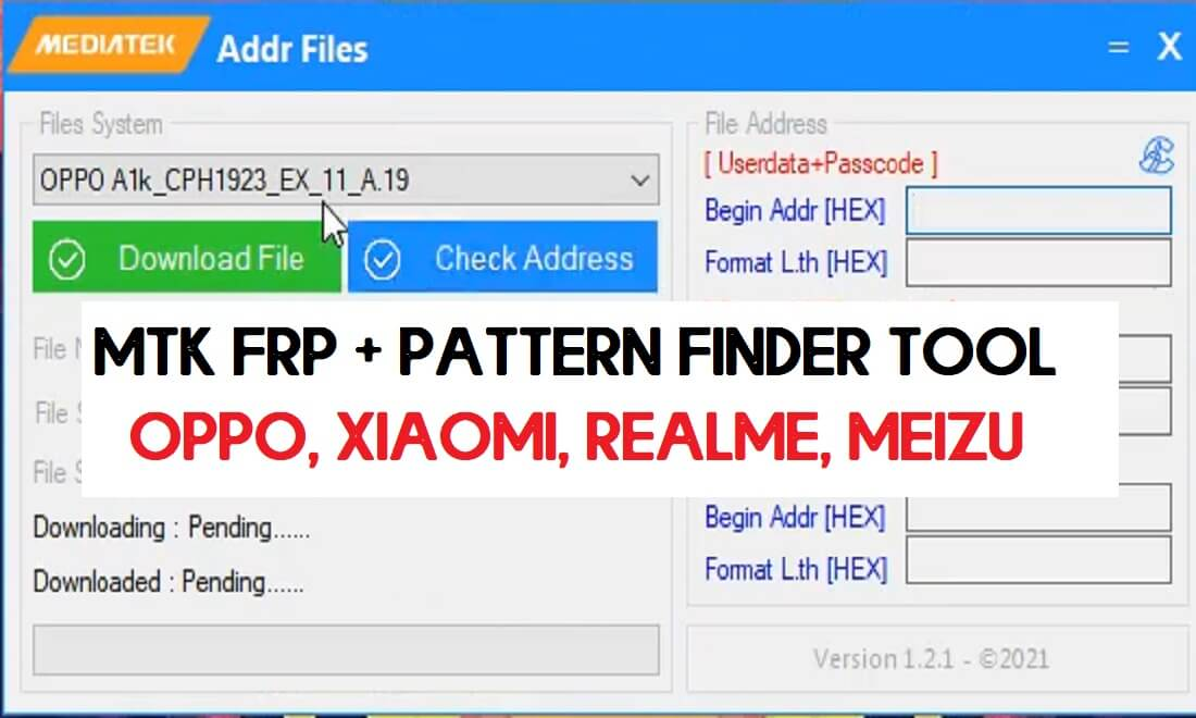 Download MTK Addr Files Tool [FRP/Pattern] Address Finder Tools Free