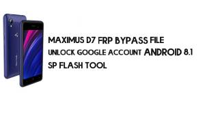 Maximus D7 (MT6739) FRP Bypass File & Tool – Unlock Google Account Android 8.1 Go