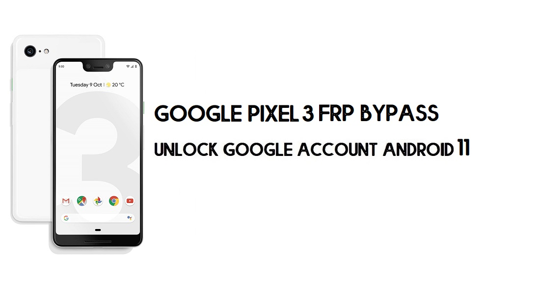 Google Pixel 3 FRP Bypass || Unlock Google Account Android 11 (Without Computer)