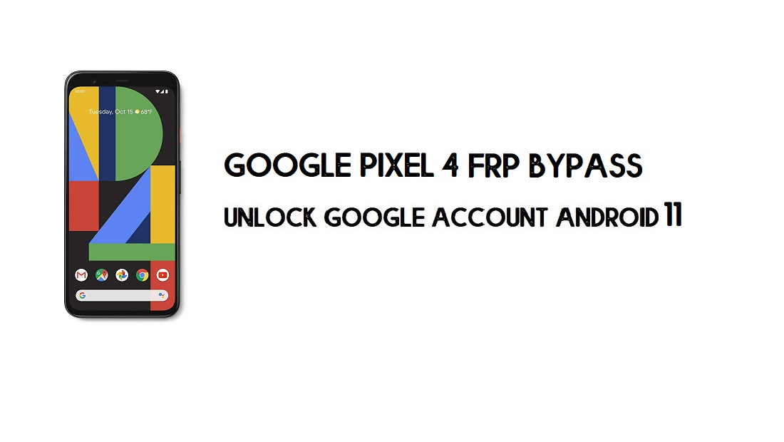 Google Pixel 4 FRP Bypass Without Computer | Unlock Android 11 (New)