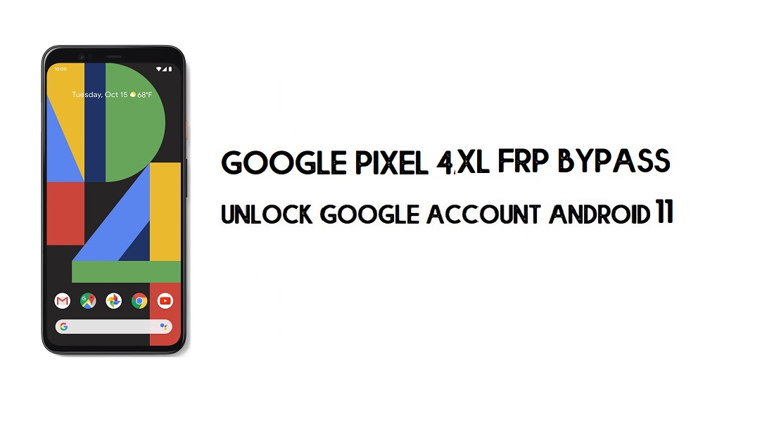 Google Pixel 4 XL FRP Bypass Without Computer | Unlock Android 11