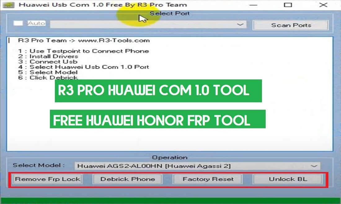 Download R3 Pro Huawei COM 1.0 Tool - Free Huawei Honor FRP Reset Tool