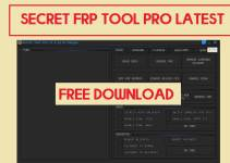 Download Secret Tool Pro Free- New FRP / Flash / Repair Tools for Android (All Version)