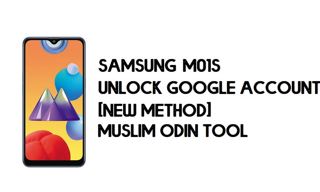 Samsung M01s FRP Bypass - Unlock With Muslim Odin Tool [Android 10]