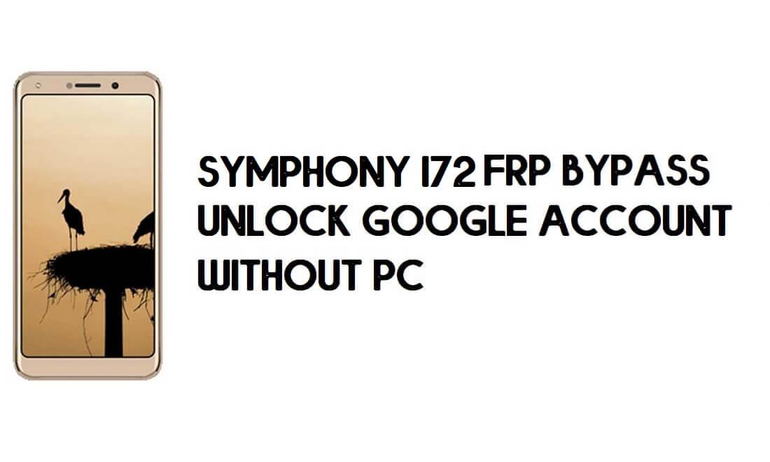 Symphony I72 FRP Bypass - Unlock Google Account – (Android 8.1 Go)