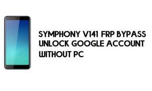 Symphony V141 FRP Bypass - Unlock Google Account – (Android 8.1 Go)