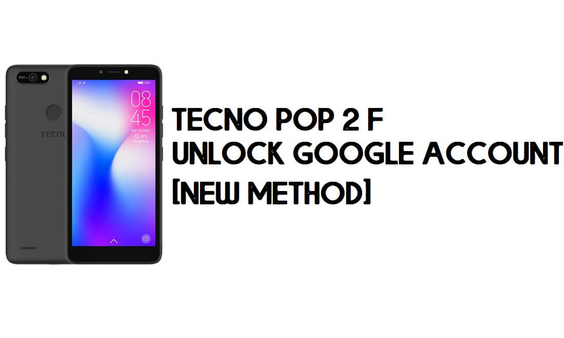 Tecno Pop 2 F FRP Bypass | How to Unlock Google Verification (Android 8)- Without PC