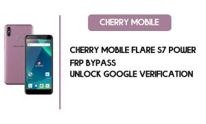 Cherry Mobile Flare S7 Power FRP Bypass - Unlock Google – Android 8.1