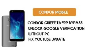 Condor Griffe T6 FRP Bypass Without PC – Unlock Google Android 8.1 Go