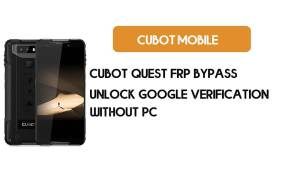 Cubot Quest FRP Bypass Without PC - Unlock Google [Android 9.0] free