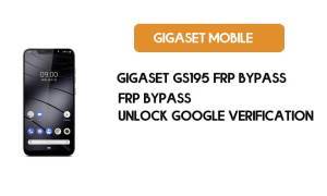 Gigaset GS195 FRP Bypass - Unlock Google Verification (Android 9)- Without PC