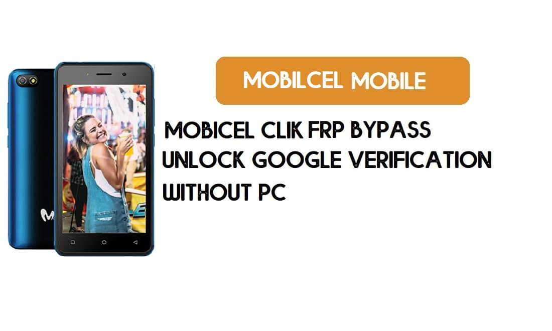 Mobicel Clik FRP Bypass Without PC - Unlock Google [Android 9 Go]