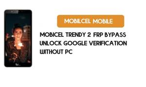 Mobicel Trendy 2 FRP Bypass Without PC - Unlock Google [Android 9.0]