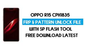Oppo R15 CPH1835 Unlock FRP & Pattern File (Without Auth) SP Tool Free