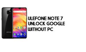 Ulefone Note 7 FRP Bypass - Unlock Google Account (Android 8.1 Go)