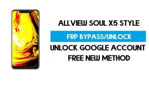 Allview Soul X5 Style FRP Bypass Android 8.1 Without PC - Unlock GMAIL