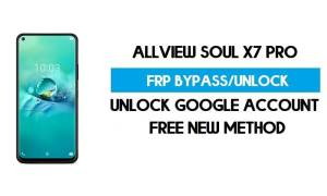 Allview Soul X7 Pro FRP Bypass Android 9.0 Without PC - Unlock GMAIL