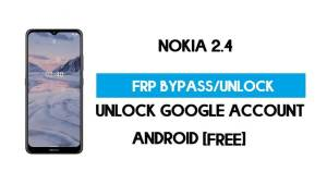 Nokia 2.4 FRP Bypass Android 11 Without PC – Unlock Google Free