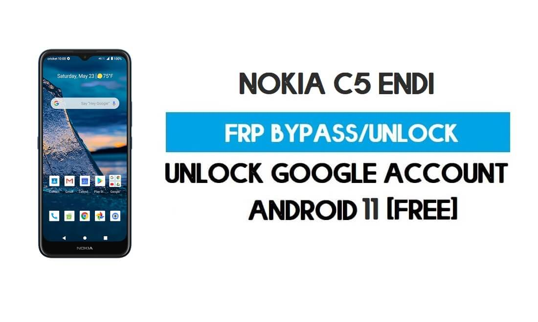 Unlock FRP Nokia C5 Endi Android 10 Without PC – Bypass Google Gmail