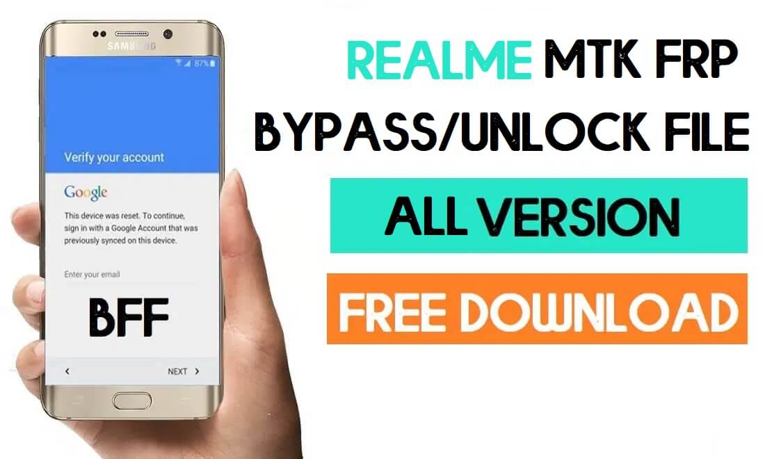 Realme MTK FRP Unlock File – Latest Collection Free Download (All Files)