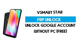 VSmart Star FRP Bypass Without PC – Unlock Google Android 9 Pie (Free
