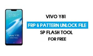 Vivo Y81 FRP Pattern Unlock File (Reset Pattern/Google lock) SP Tool