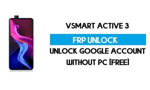 Vsmart Active 3 FRP Bypass Without PC – Unlock Google Android 10